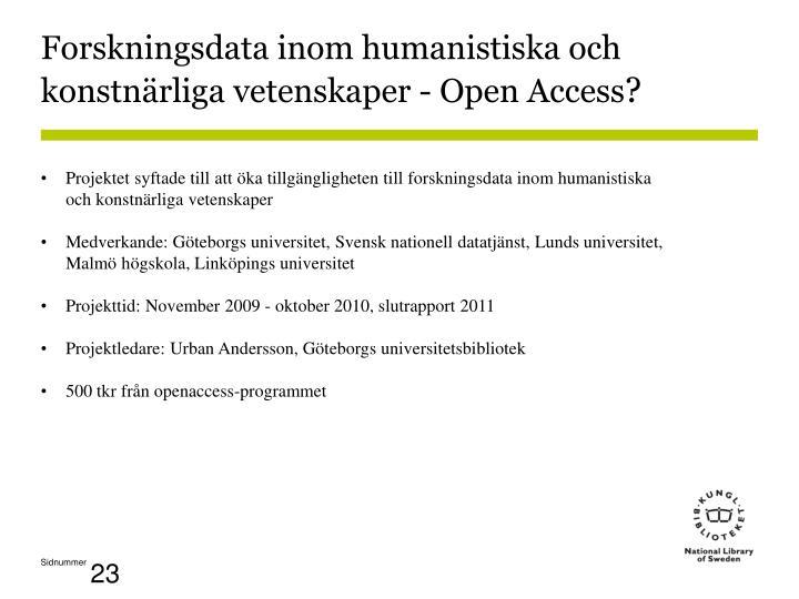 Forskningsdata inom humanistiska och konstnärliga vetenskaper - Open Access