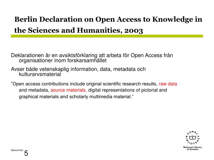 Berlin Declaration on Open Access to Knowledge in the Sciences and Humanities, 2003