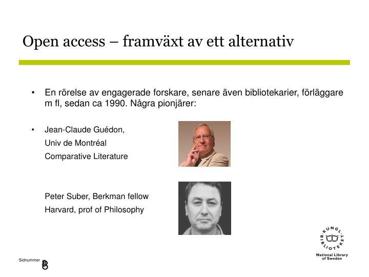 Open access – framväxt av ett alternativ