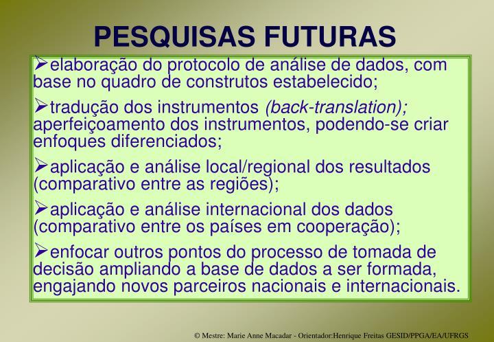 PESQUISAS FUTURAS