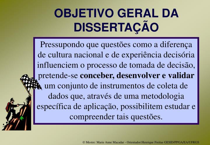OBJETIVO GERAL DA DISSERTAÇÃO