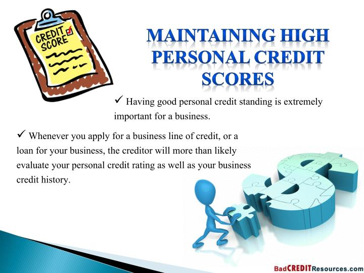 Maintaining High Personal Credit Scores