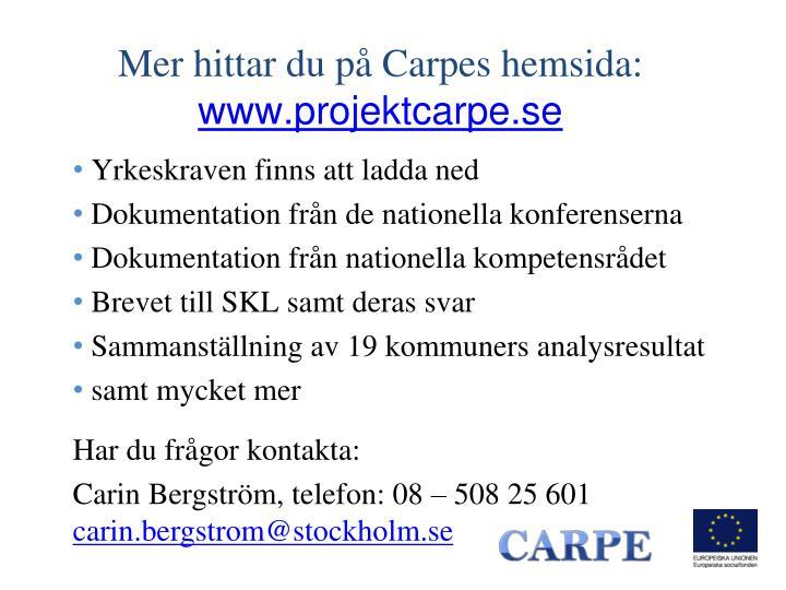 Mer hittar du på Carpes hemsida: