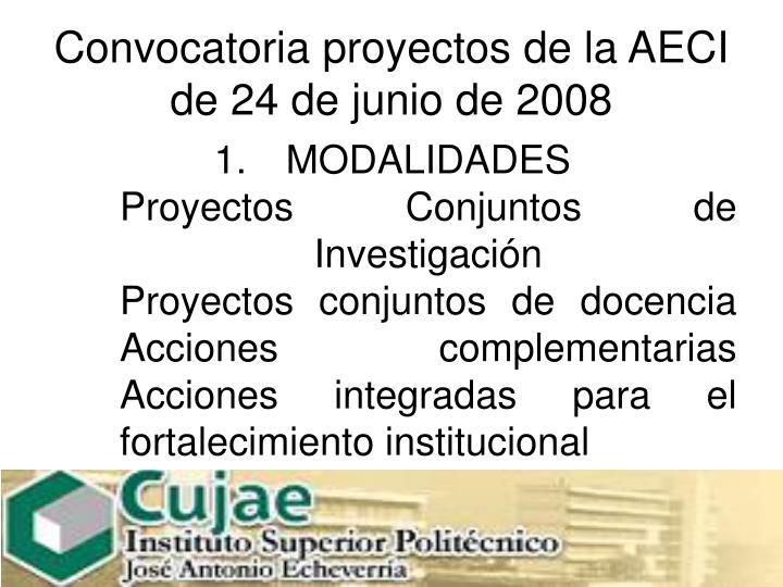 Convocatoria proyectos de la AECI de 24 de junio de 2008
