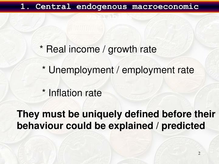 1. Central endogenous macroeconomic variables