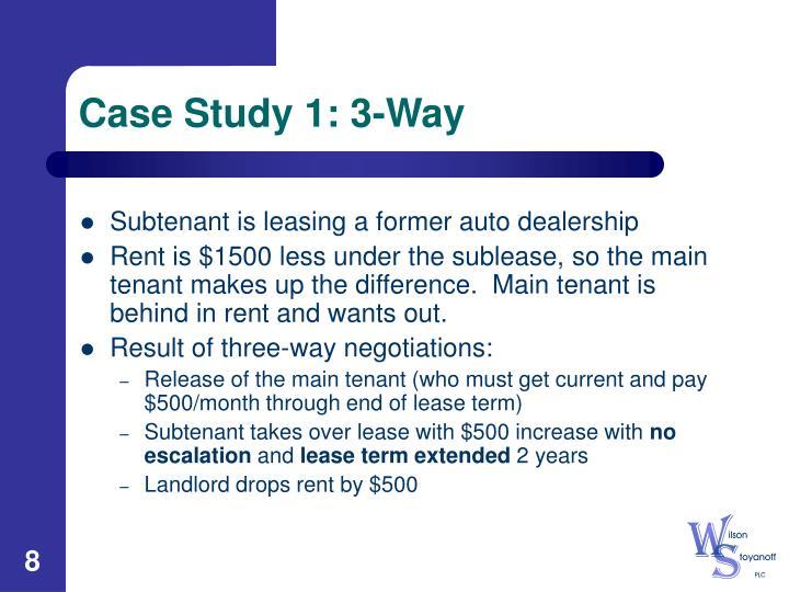 Case Study 1: 3-Way