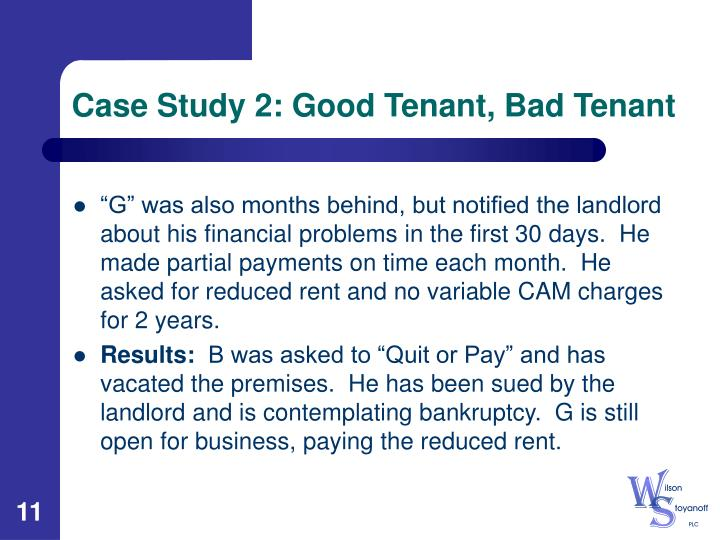 Case Study 2: Good Tenant, Bad Tenant