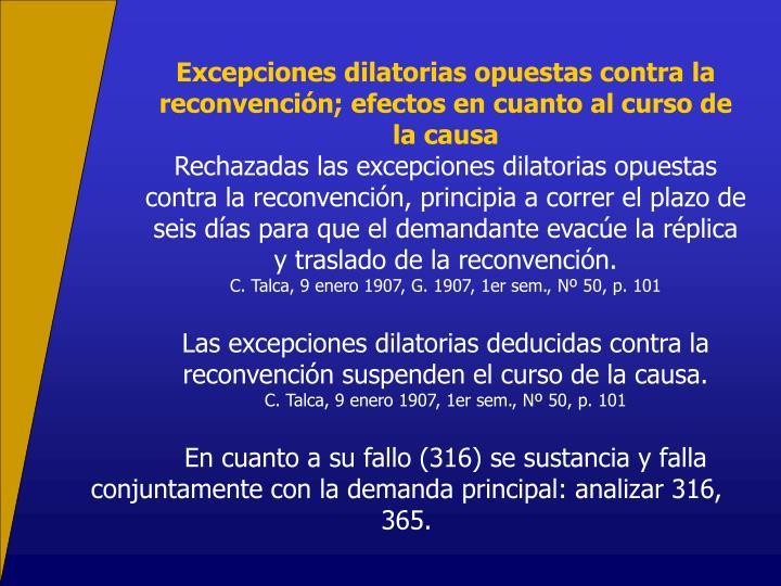 Excepciones dilatorias opuestas contra la reconvencin; efectos en cuanto al curso de la causa
