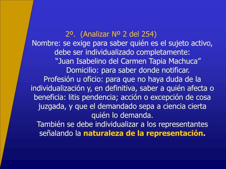 2.  (Analizar N 2 del 254)