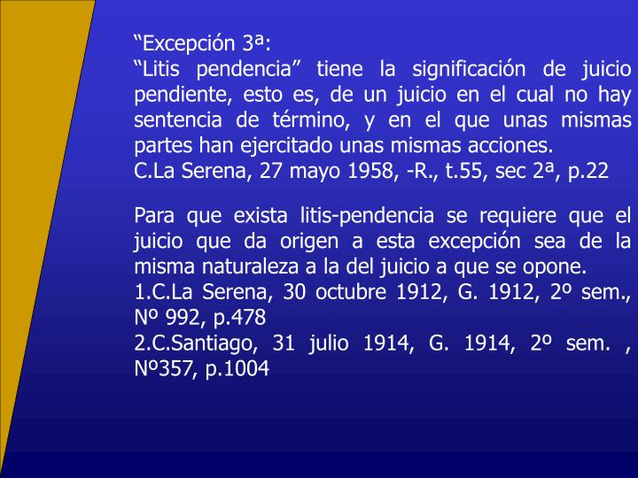 """""""Excepción 3ª:"""