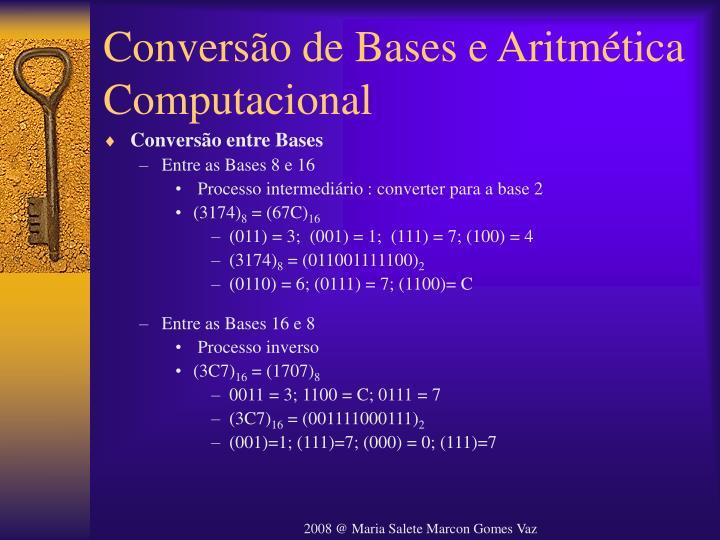 Conversão de Bases e Aritmética Computacional