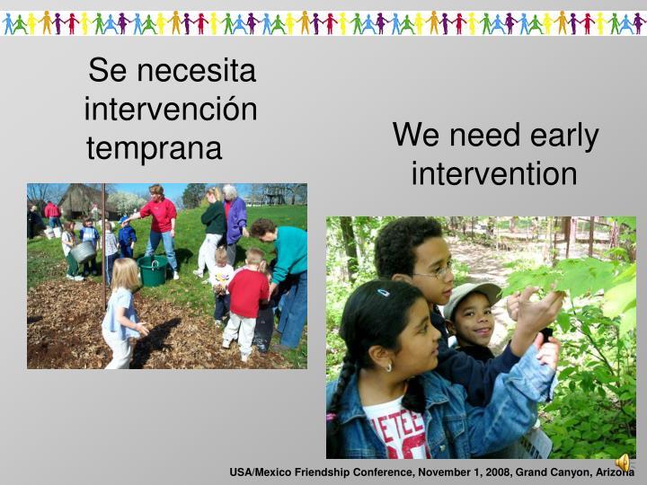 Se necesita intervenci