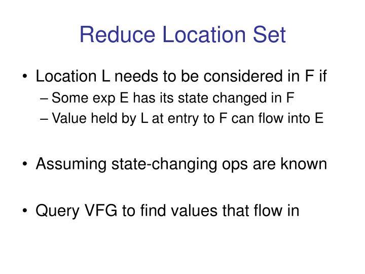 Reduce Location Set