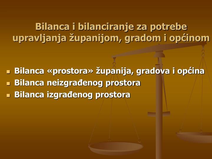 Bilanca i bilanciranje za potrebe upravljanja županijom, gradom i općinom