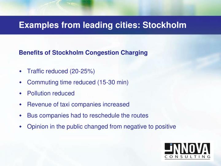 Examples from leading cities: Stockholm
