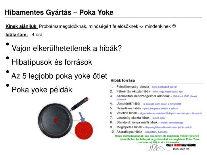 Hibamentes Gyártás – Poka Yoke