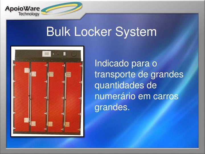 Bulk Locker System
