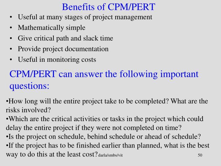 Benefits of CPM/PERT