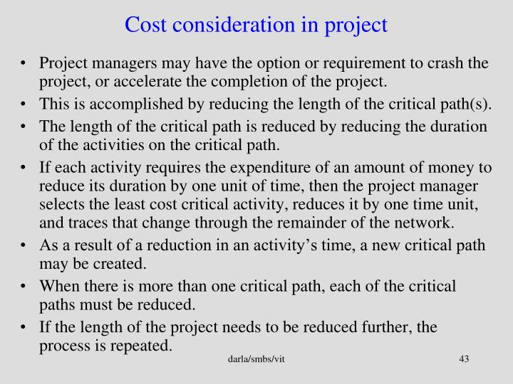 Cost consideration in project