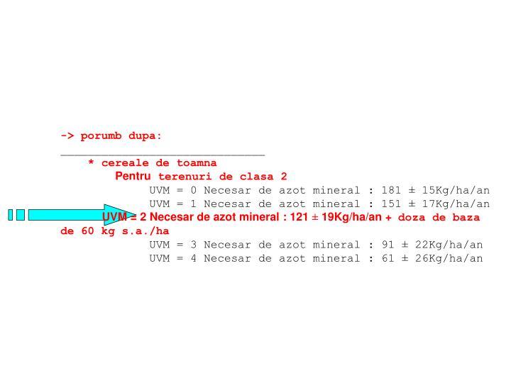 -> porumb dupa: