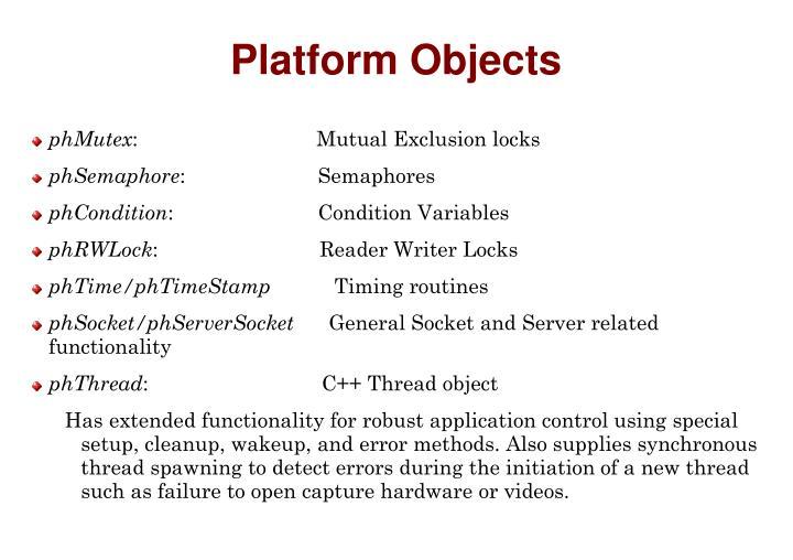 Platform Objects