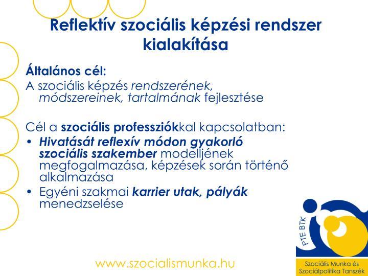 Reflektív szociális képzési rendszer kialakítása