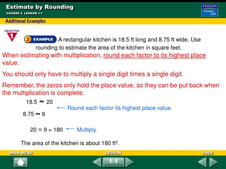 Round each factor its highest place value.