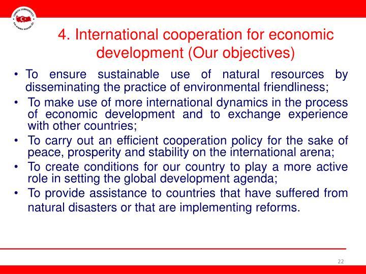 4. International
