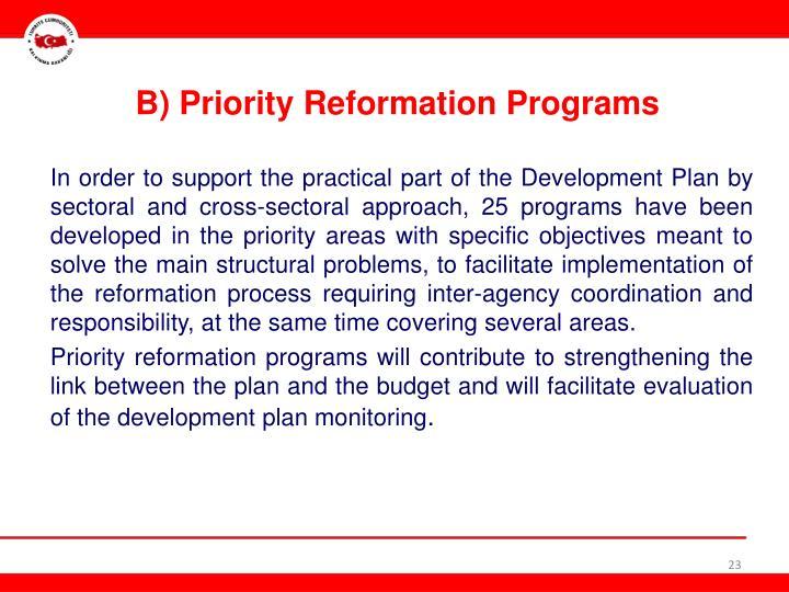 B) Priority Reformation Programs