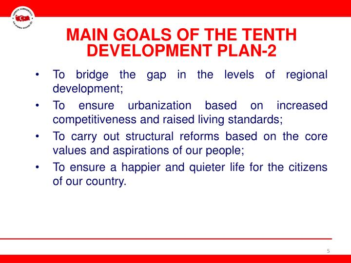 MAIN GOALS OF THE TENTH DEVELOPMENT PLAN-2