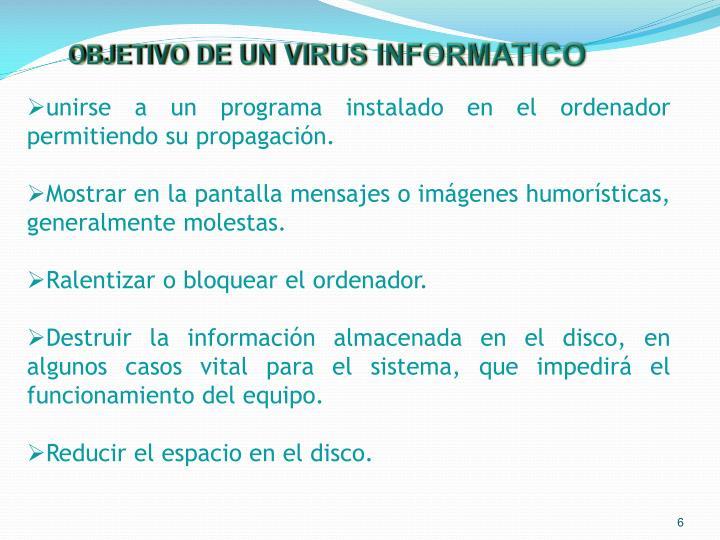 OBJETIVO DE UN VIRUS INFORMATICO