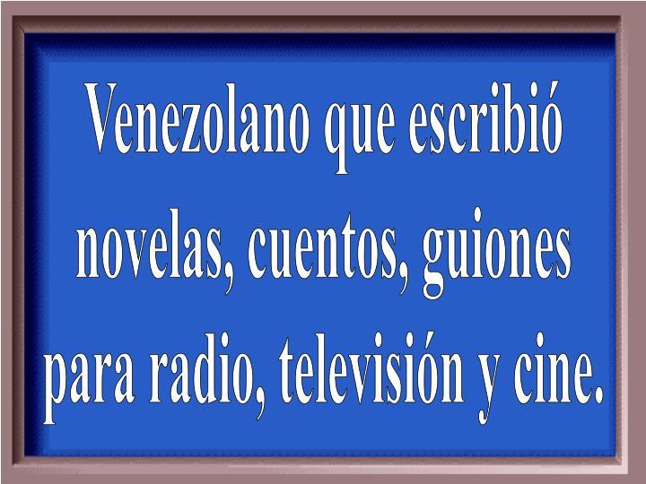 Venezolano que escribió