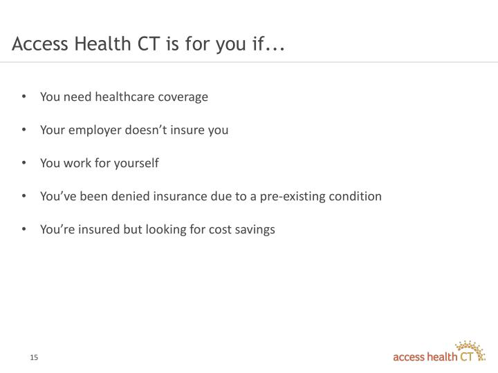 Access Health CT is for you if...