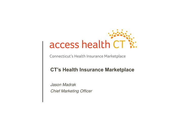 CT's Health Insurance Marketplace