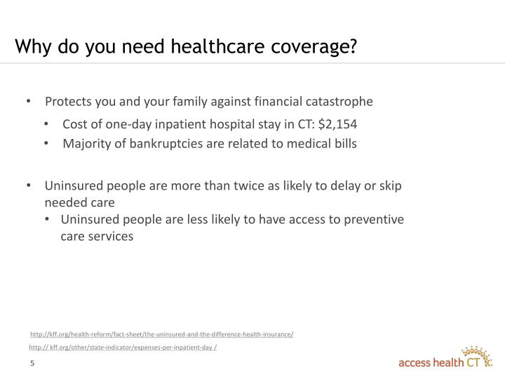 Why do you need healthcare coverage?