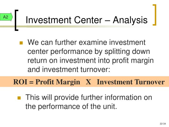 Investment Center – Analysis