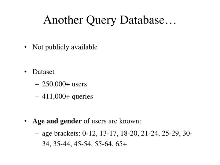 Another Query Database…