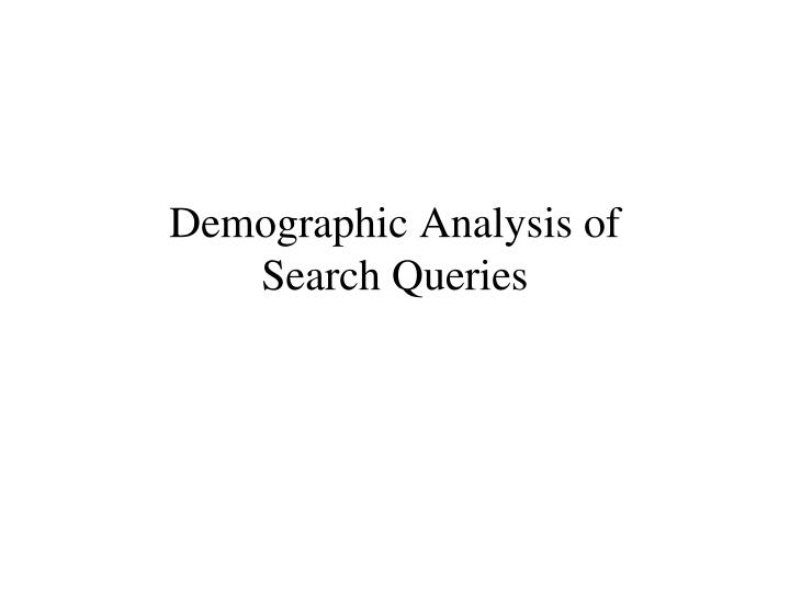 Demographic Analysis of