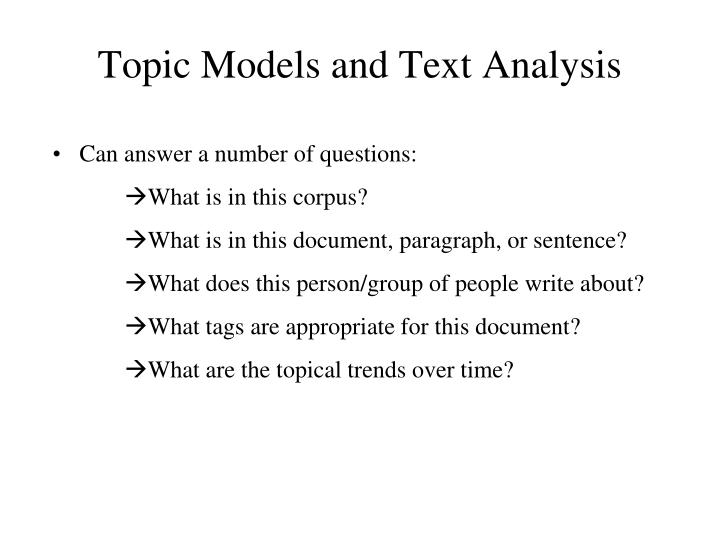 Topic models and text analysis