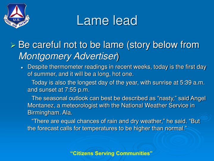 Lame lead