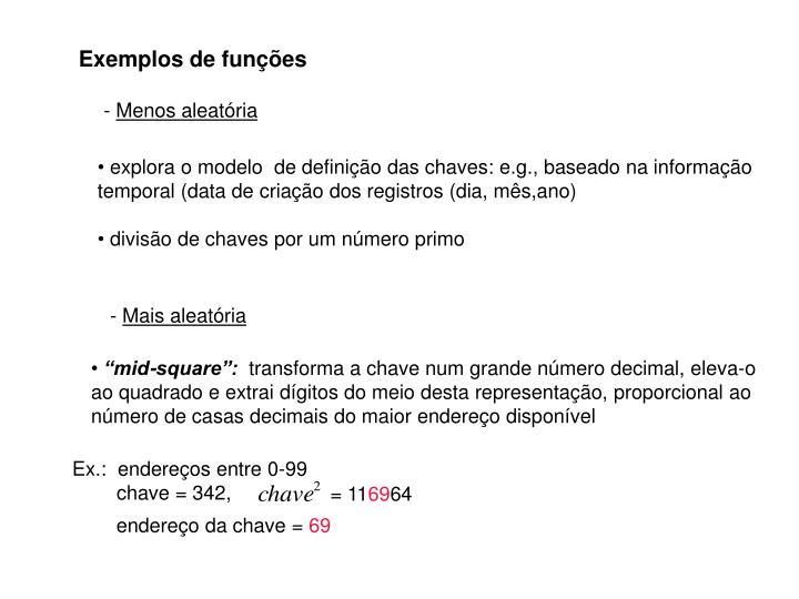 Exemplos de funções