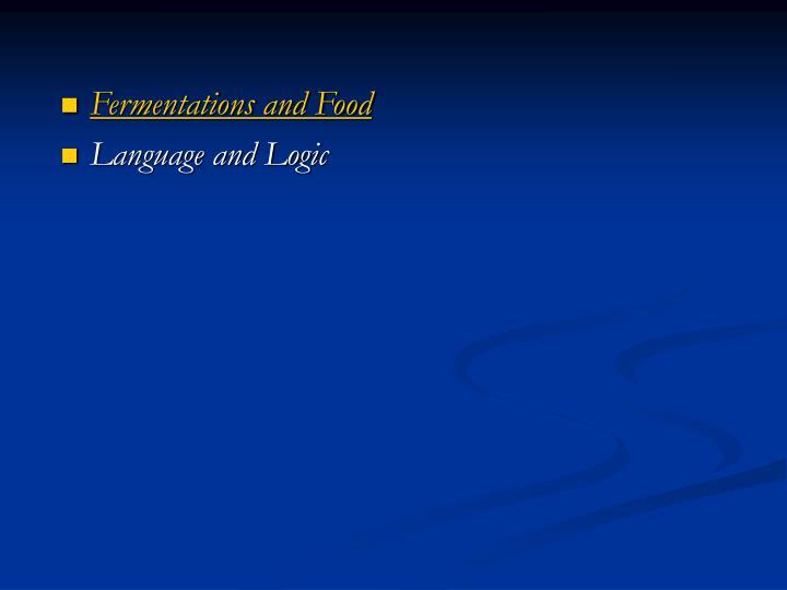 Fermentations and Food
