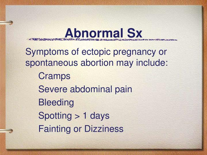 Abnormal Sx