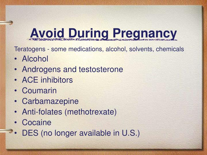 Avoid During Pregnancy