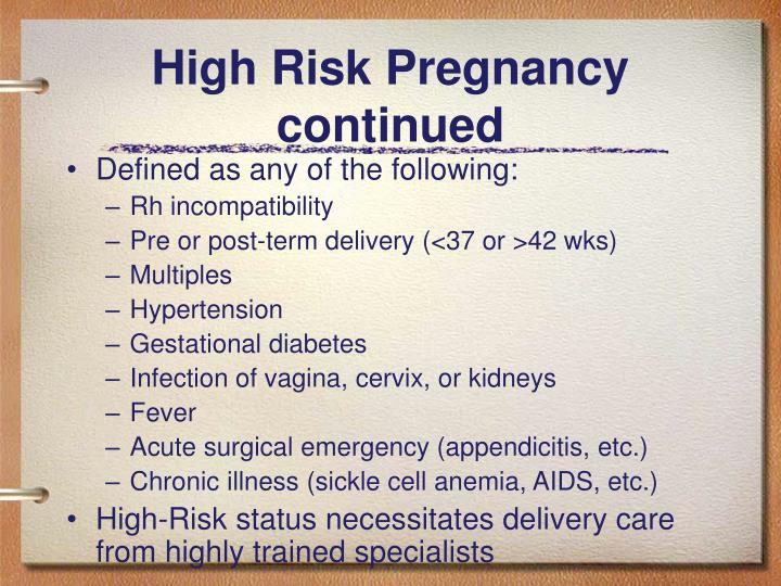 High Risk Pregnancy continued