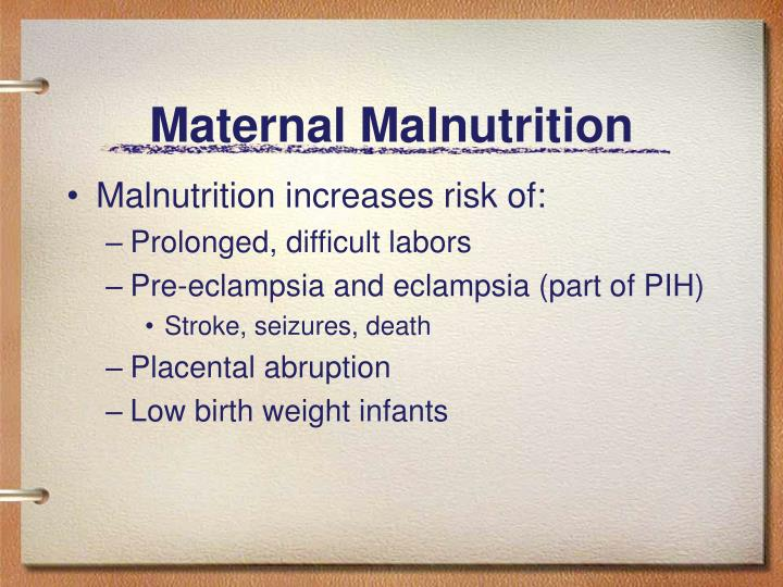 Maternal Malnutrition