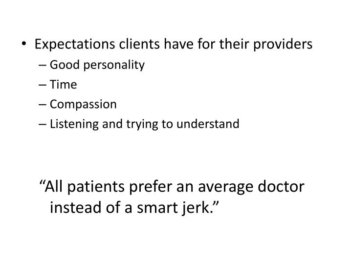 Expectations clients have for their providers
