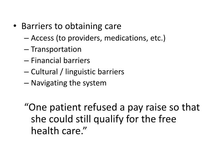 Barriers to obtaining care