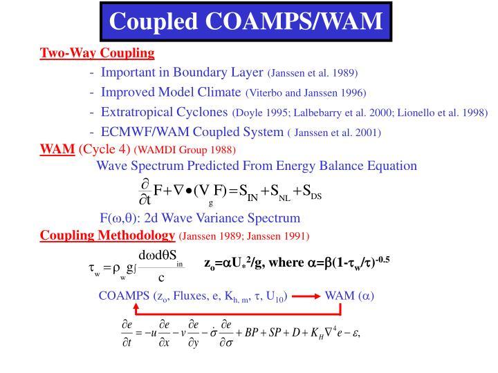 Coupled COAMPS/WAM