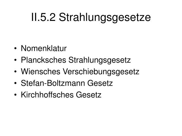 II.5.2 Strahlungsgesetze
